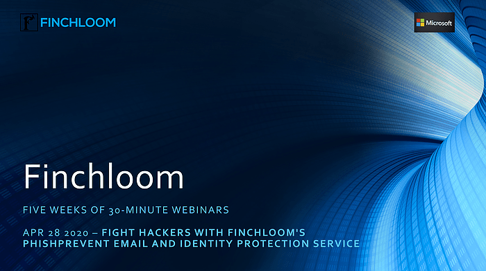 Fight Hackers with Finchloom's PhishPrevent Email and Identity Protection Service