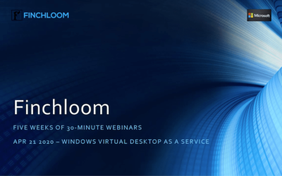 WEBINAR: Introducing Finchloom's Windows Virtual Desktop as a Service